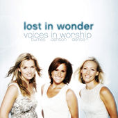 Lost In Wonder: Voices Of Worship by Michelle Tumes