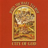 Play & Download City Of God by John Michael Talbot | Napster