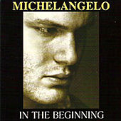 Play & Download In The Beginning by Michelangelo | Napster