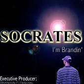 Play & Download I'm Brandin' by Socrates | Napster