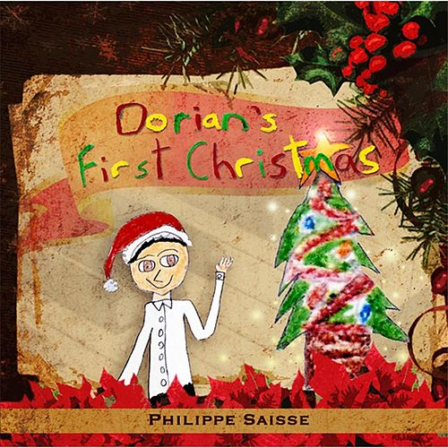 Play & Download Dorian's First Christmas by Philippe Saisse | Napster