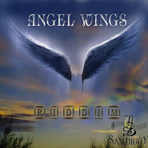 Play & Download Angel Wings Riddim by Various Artists | Napster