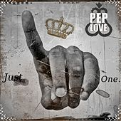 Play & Download Just One by Pep Love | Napster