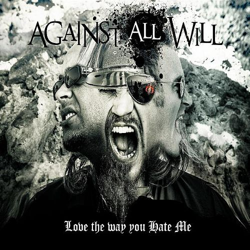 Play & Download Love the Way You Hate Me by Against All Will | Napster