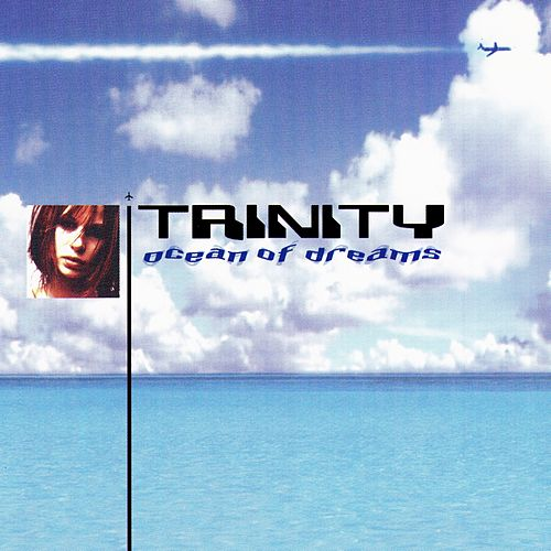 Play & Download Ocean Of Dreams by Trinity | Napster