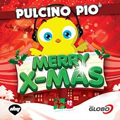 Play & Download Merry X-Mas by Pulcino Pio | Napster