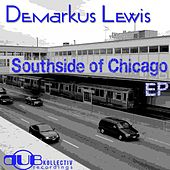 Play & Download Southside Of Chicago - Single by Demarkus Lewis | Napster