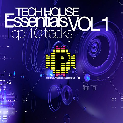 Tech House Essentials Vol 1 Top 10 Tracks - EP by Various Artists