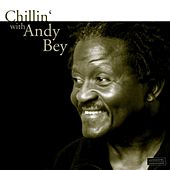 Chillin' With Andy Bey by Andy Bey