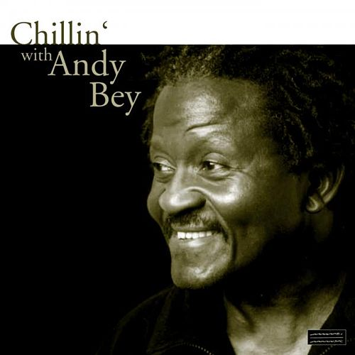 Play & Download Chillin' With Andy Bey by Andy Bey | Napster