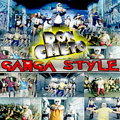 Play & Download Ganga Style by Don Cheto | Napster