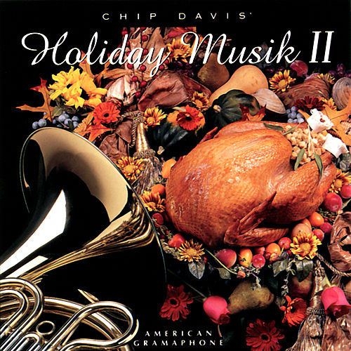 Play & Download Chip Davis' Holiday Musik II by Jackson Berkey | Napster