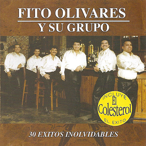 Play & Download 30 Exitos Inolvidables by Fito Olivares | Napster