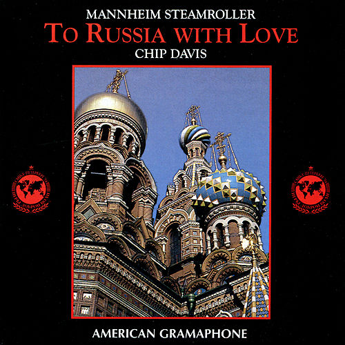 Play & Download To Russia With Love by Mannheim Steamroller | Napster