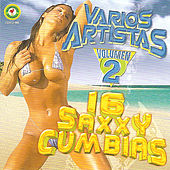 Play & Download 16 Saxxy Cumbias Volumen 2 by Various Artists | Napster