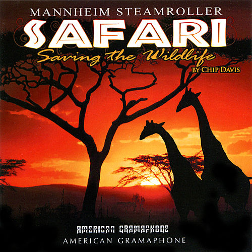 Safari by Mannheim Steamroller