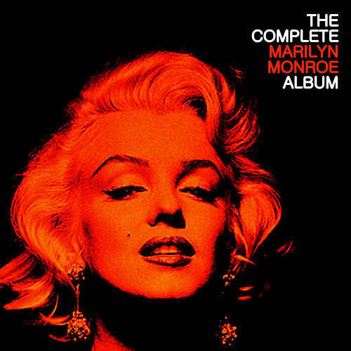 Play & Download The Complete Marilyn Monroe by Marilyn Monroe | Napster