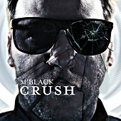 Play & Download Crush by M Black | Napster