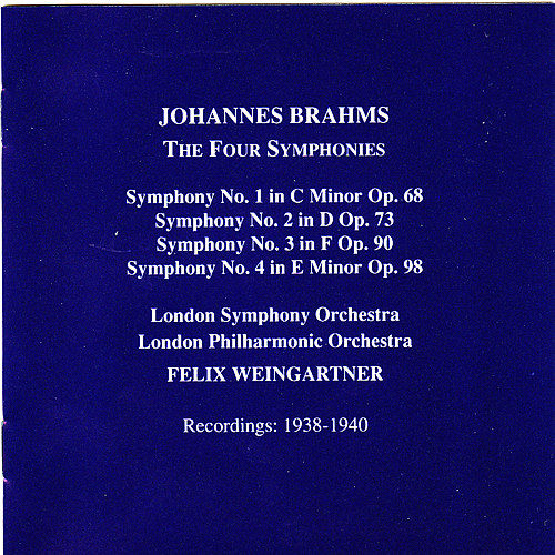 Play & Download Brahms: The Four Symphonies by Various Artists | Napster