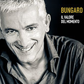 Play & Download Il valore del momento by Bungaro | Napster