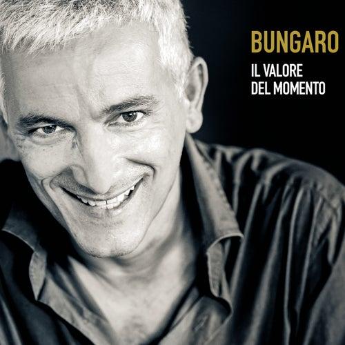 Play & Download Il valore del momento by Bungaro | Napster