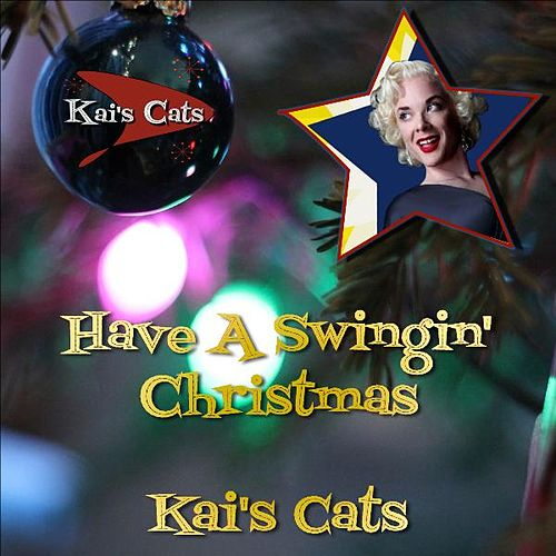 Have a Swingin' Christmas by Kai's Cats
