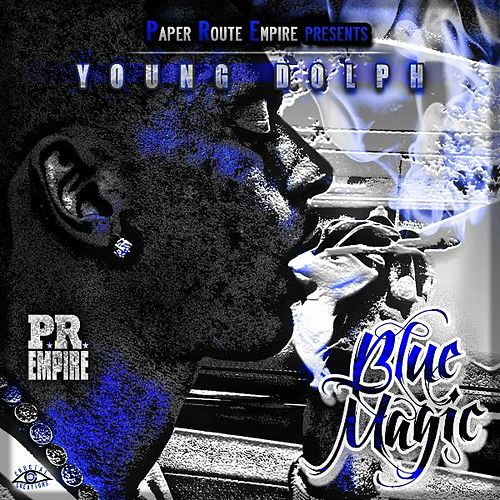 Play & Download Blue Magic by Young Dolph | Napster