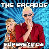 Play & Download Superexitos by The Sacados | Napster
