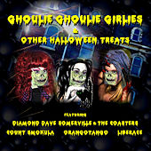 Play & Download Ghoulie Ghoulie Girlies & Other Halloween Treats by Various Artists | Napster