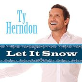 Let It Snow by Ty Herndon