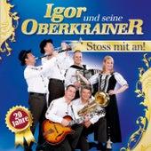 Stoss mit an! 20 Jahre by Igor Und Seine Oberkrainer