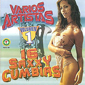 16 Saxxy Cumbias Volumen 1 by Various Artists