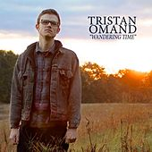 Play & Download Wandering Time by Tristan Omand | Napster