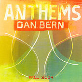 Anthems by Dan Bern