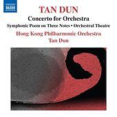 Tan Dun: Symphonic Poem of 3 Notes - Orchestral Theatre I,