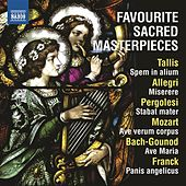 Play & Download Favourite Sacred Masterpieces by Various Artists | Napster