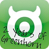 Play & Download 2 Years Greenhorn Records (Mixed by Rainer Weichhold) by Various Artists | Napster