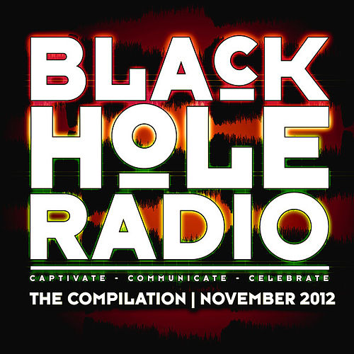 Play & Download Black Hole Radio November 2012 by Various Artists | Napster