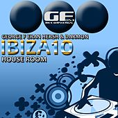 Play & Download Ibiza 2010 House Room - EP by Various Artists | Napster