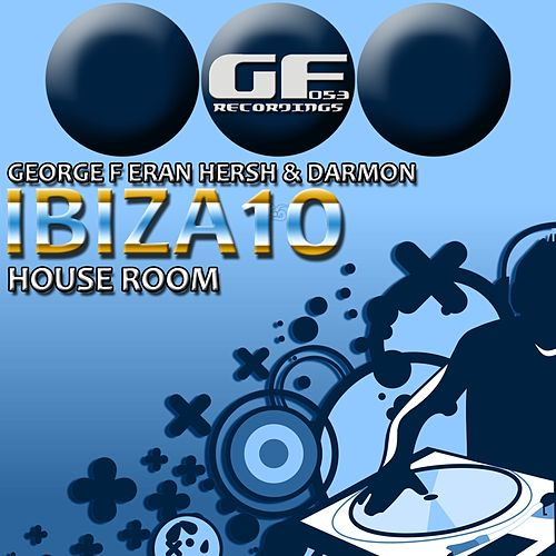 Ibiza 2010 House Room - EP by Various Artists