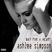 Bat for a Heart by Ashlee Simpson