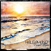 Play & Download Desert Shores by HaleAmanO | Napster