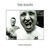 Play & Download Sweet Refrains by The South | Napster