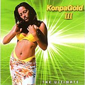 The Ultimate KonpaGold, Vol. 3 by Various Artists