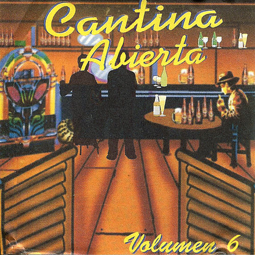Play & Download Cantina Abierta, Vol. 6 by Various Artists | Napster