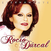 Play & Download Eternamente by Rocío Dúrcal | Napster