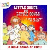 Little Songs for Little Souls: I Can Be Happy in Jesus by Wonder Kids