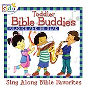 Toddler Bible Buddies: Rejoice and Be Glad by Wonder Kids
