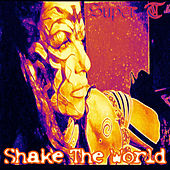 Play & Download Shake the World by Super T | Napster