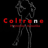 Play & Download Hypnotika - Acoustika by Coltrane | Napster